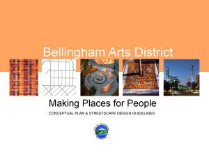 Bellingham Arts District Concept Plan and Streetscape Guidelines