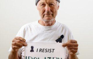 I Resist Idolatry